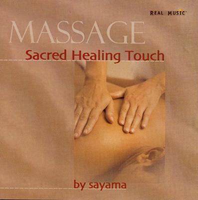 Sayama - Sacred Healing Touch