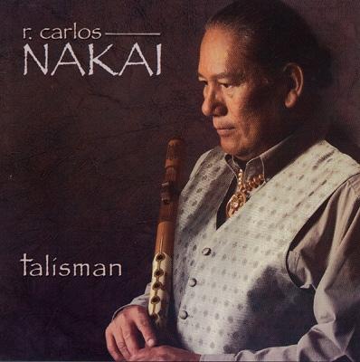 R.Carlos Nakai - Talisman