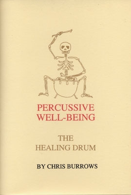 Percussive Well-Being: The Healing Drum - Chris Burrows