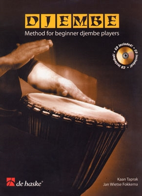 Djembe: Method for Beginner Djembe Players - Kaan Taprak & Jan Wietse Fokkema