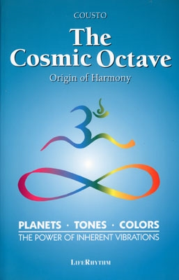 The Cosmic Octave - Origin of Harmony - Hans Cousto