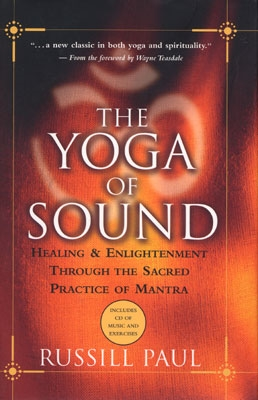 The Yoga of Sound - Russill Paul