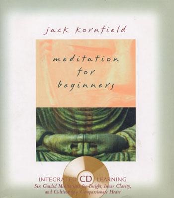 Meditation For Beginners - Jack Kornfield