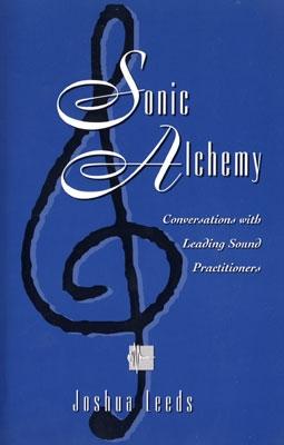 Sonic Alchemy - Joshua Leeds