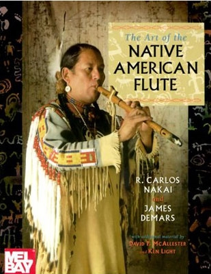 The Art of the Native American Flute - R.Carlos Nakai & James Demars