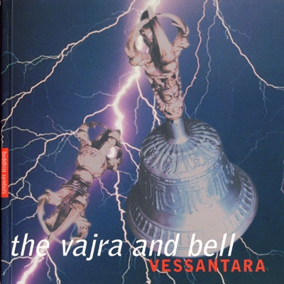 The Vajra & Bell - Vessantara