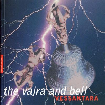 The Vajra & Bell - Vessantara