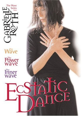 Gabrielle Roth - Ecstatic Dance - The Wave Series - 3 DVD Set