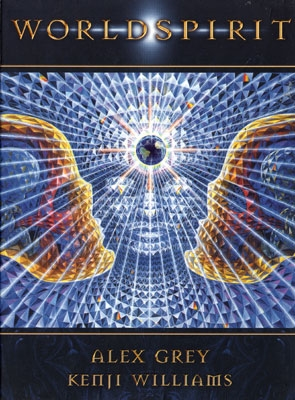 World Spirit - Alex Grey & Kenji Williams - DVD & CD