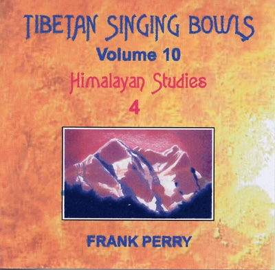 Frank Perry - Tibetan Singing Bowls - Himalayan Studies 4