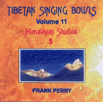 Frank Perry - Tibetan Singing Bowls - Himalayan Studies 5