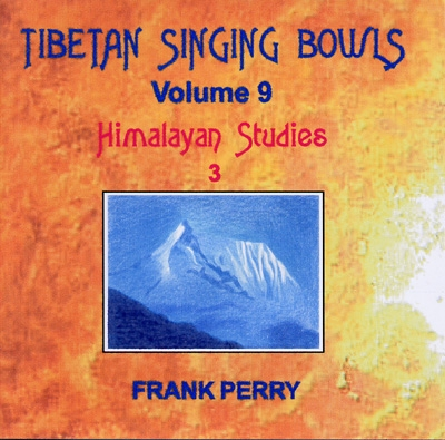 Frank Perry - Tibetan Singing Bowls - Himalayan Studies 3