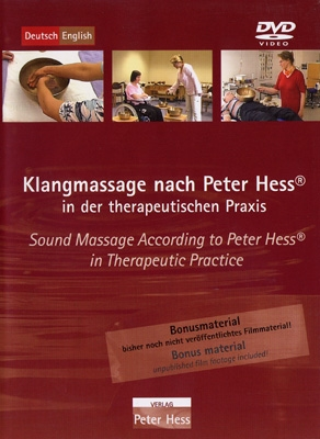 Sound Massage According to Peter Hess® in Therapeutic Practice - DVD