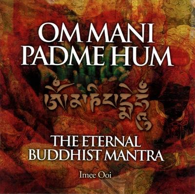 Imee Ooi - Om Mani Padme Hum