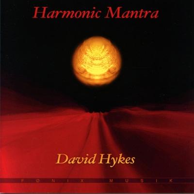 David Hykes - Harmonic Mantra