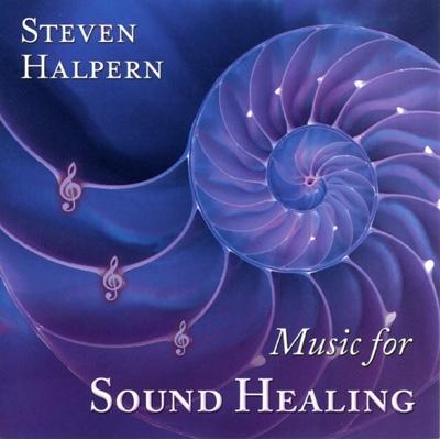 Steven Halpern - Music for Sound Healing