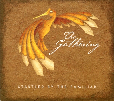 Lucinda Drayton & The Gathering - Startled by the Familiar
