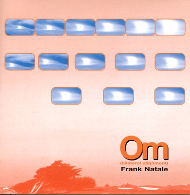 Frank Natale - Om: Bilateral Alignment