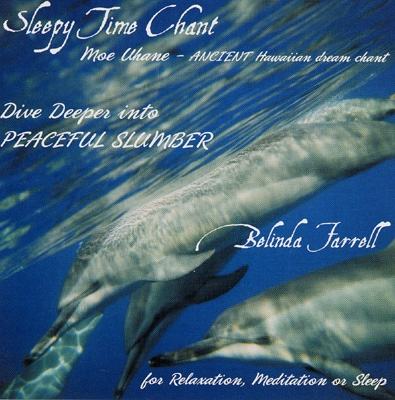 Belinda Farrell - Sleepy Time Chant