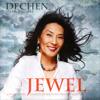 Dechen Shak-Dagsay - Jewel
