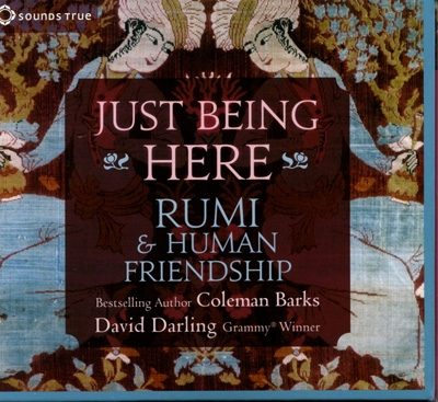 Coleman Barks & David Darling - Just Being Here - 3 CDs