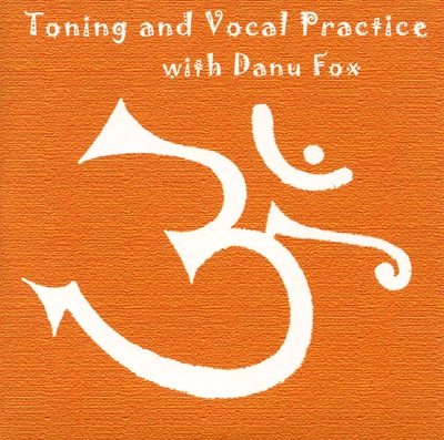Danu Fox - Toning & Vocal Practice