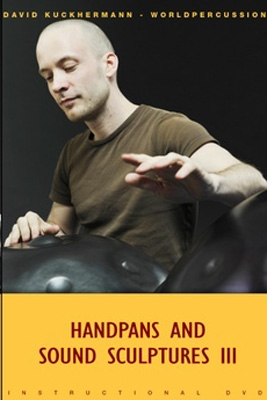Handpans and Sound Sculptures 3 - DVD