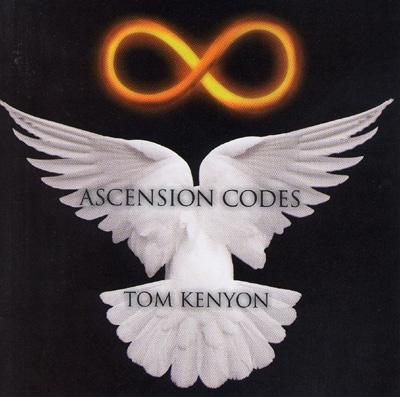Tom Kenyon - Ascension Codes
