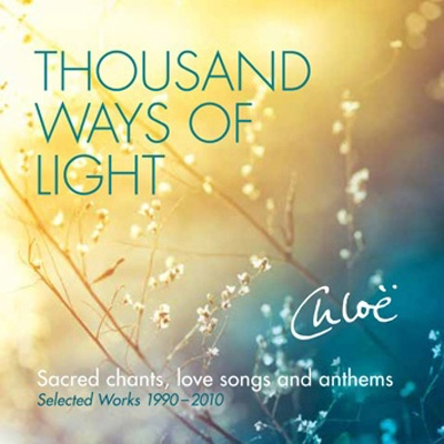 Chloe Goodchild - Thousand Ways of Light