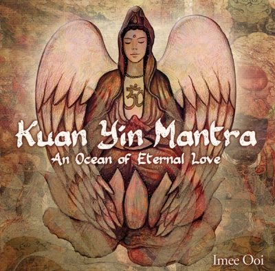 Imee Ooi - Kuan Yin Mantra