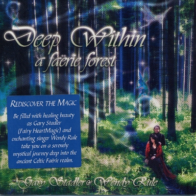 Gary Stadler & Wendy Rule - Deep Within a Faerie Forest