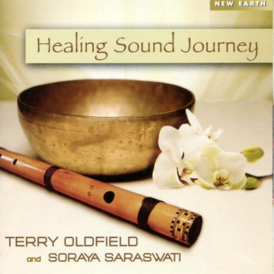 Terry Oldfield & Soraya Saraswati - Healing Sound Journey