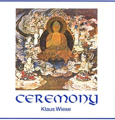 Klaus Wiese - Ceremony