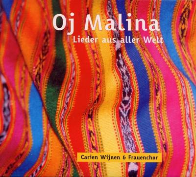 Carien Wijnen & Frauenchor - Oj Malina