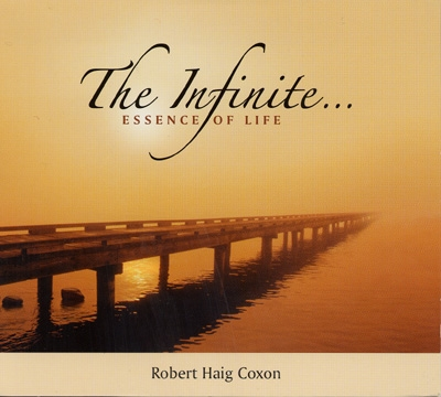 Robert Haig Coxon - The Infinite: Essence of Life
