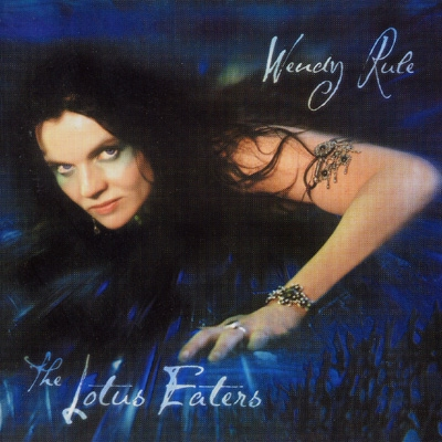 Wendy Rule - The Lotus Eaters