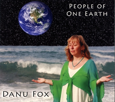 Danu Fox - People of One Earth