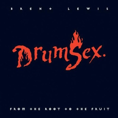 Brent Lewis - DrumSex