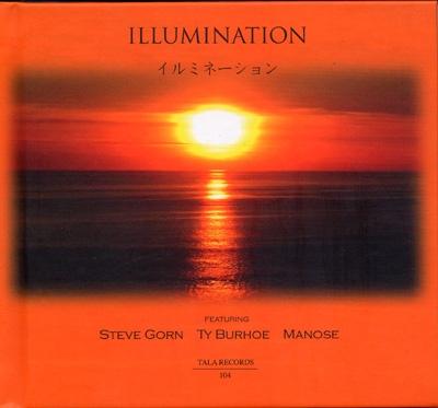 Steve Gorn, Ty Burhoe & Manose - Illumination