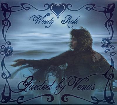 Wendy Rule - Guided by Venus
