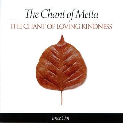 Imee Ooi - The Chant of Metta