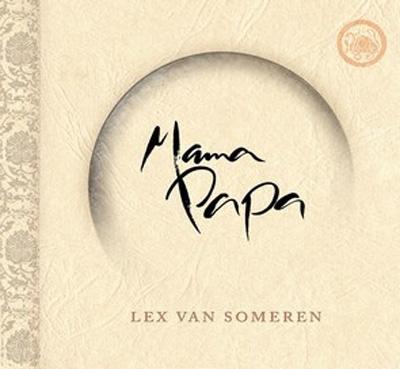 Lex Van Someren - Mama Papa
