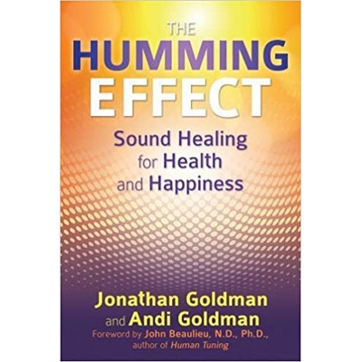 Jonathan Goldman & Andi Goldman - The Humming Effect