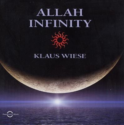 Klaus Wiese - Allah Infinity