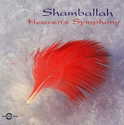 Shamballah - Heaven's Symphony
