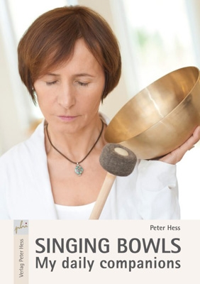 Singing Bowls – My Daily Companions