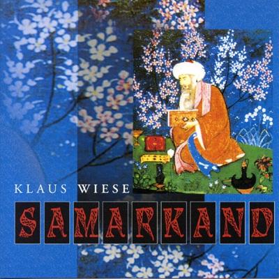 Klaus Wiese - Samarkand