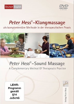 Peter Hess® sound massage as a complementary method in therapeutic practice DVD