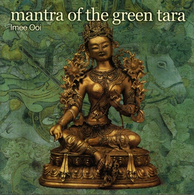 Imee Ooi - Mantra of the Green Tara