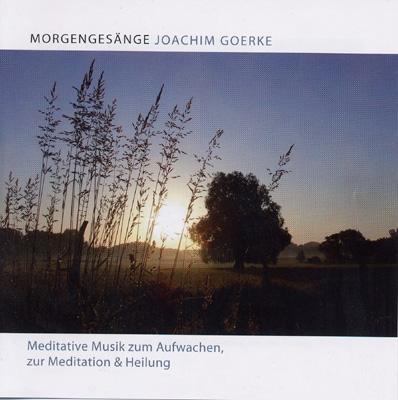 Joachim Goerke - Morning Songs